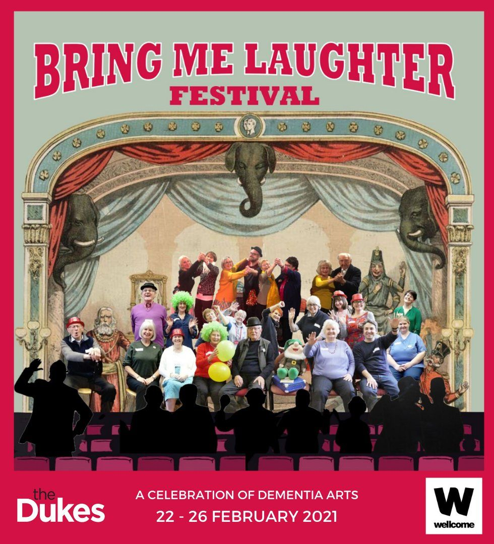 Bring Me The Laughter - Dementia Festival