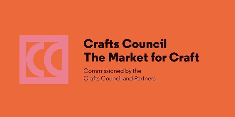 Help Crafts Council Shape the Future of the Market for Craft