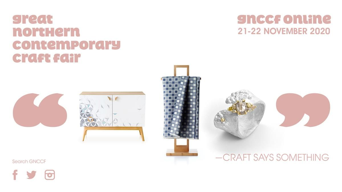Great Northern Contemporary Craft Fair - November Online Fair