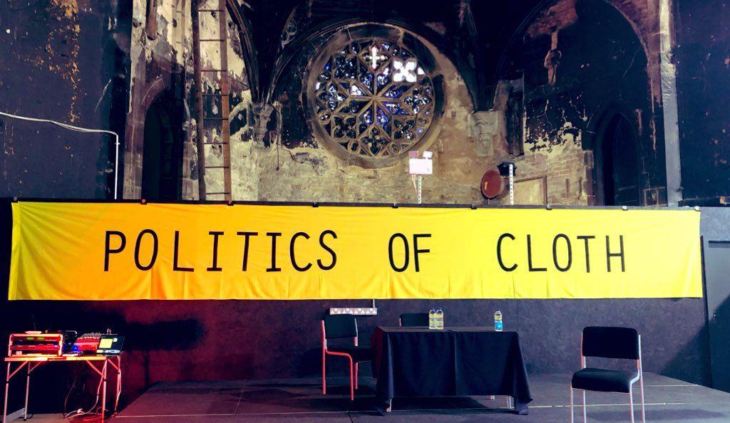 BRITISH TEXTILE BIENNIAL TALKS 2019: Politics of Cloth Conference