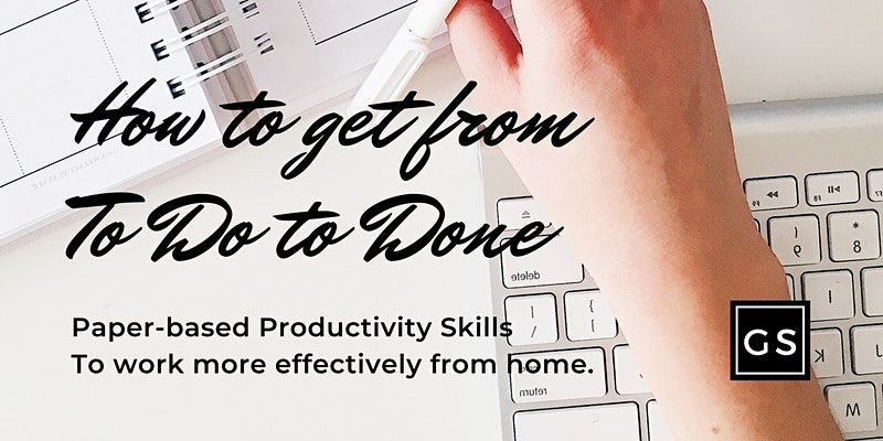 Growth Sessions - How to Get From ToDo to Done (Paper-Based Productivity)