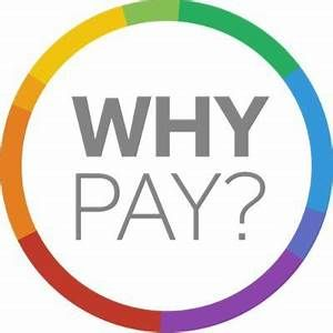 Why Pay