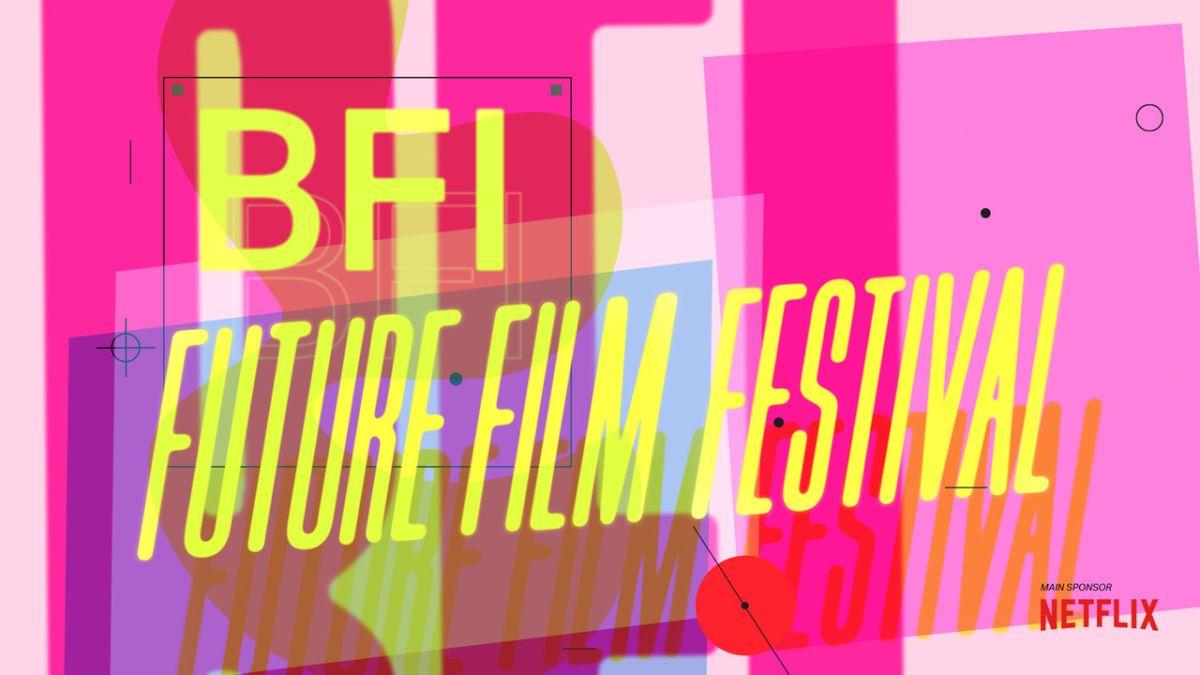 BFI Future Film Festival announces 2021 Programme