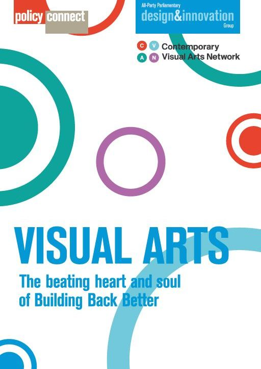 Contemporary Visual Arts Network - Visual Arts: The beating heart and soul of building back better (12/2020)
