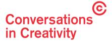 Conversations in Creativity