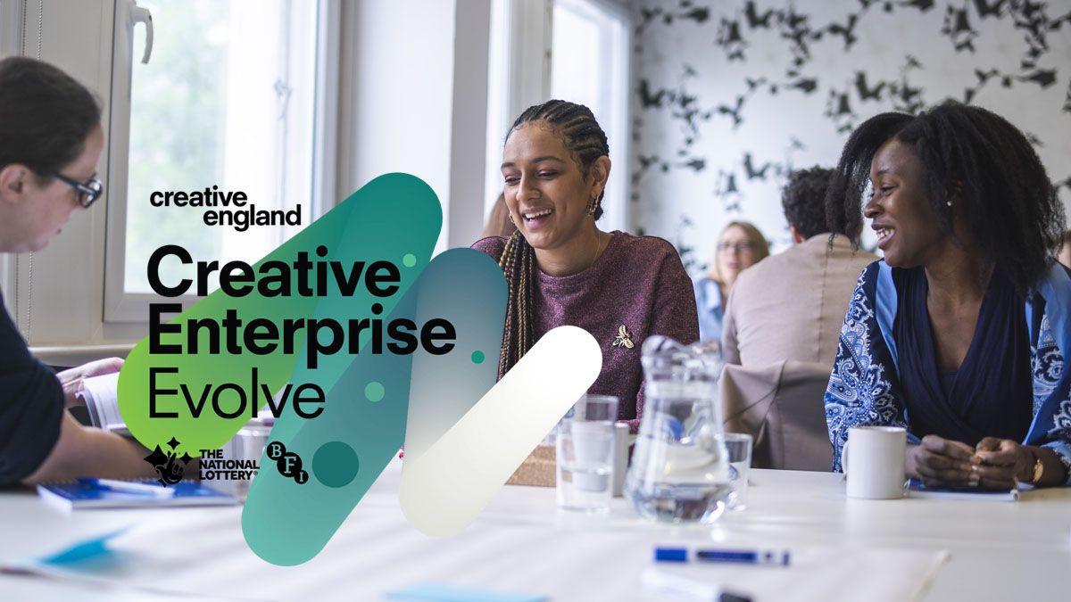 Creative England Launches 2nd Creative Enterprise : Evolve Programme