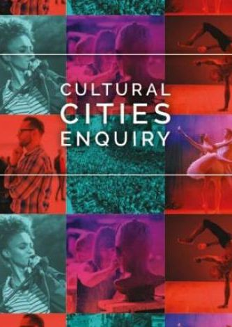 Core & Key Cities: Cultural Cities Enquiry 2019 (Arts/Culture/Place)