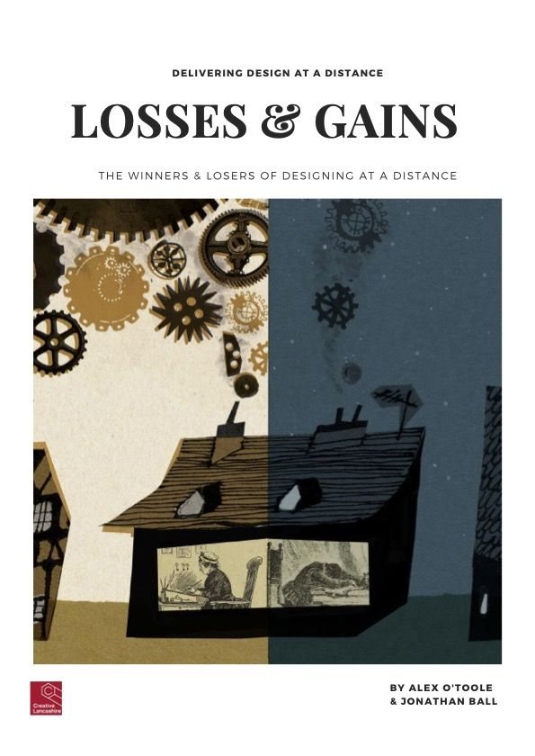 Delivering Design at a Distance #3: LOSSES & GAINS - The Winners & Losers (8 July 2021)