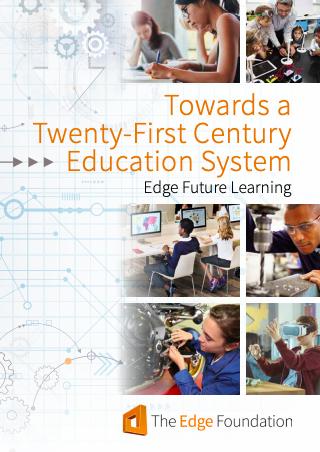 Edge Report 2018 - Towards A 21st Century Education System  (Creative/Skills)